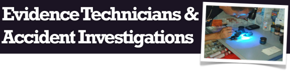 Evidence Technicians and Accident Investigations